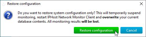 Confirm restoring configuration